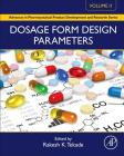 Dosage Form Design Parameters: Volume II (Advances in Pharmaceutical Product Development and Research) Cover Image