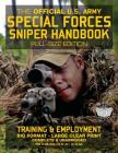 The Official US Army Special Forces Sniper Handbook: Full Size Edition: Discover the Unique Secrets of the Elite Long Range Shooter: 450+ Pages, Big 8 Cover Image
