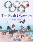 The Bush Olympics Cover Image