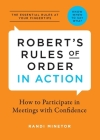 Robert's Rules of Order in Action: How to Participate in Meetings with Confidence Cover Image