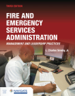 Fire and Emergency Services Administration: Management and Leadership Practices Includes Navigate Advantage Access: Management and Leadership Practice Cover Image