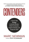 Contenders: A Church-Wide Strategy to Unmask Abortion, Defeat Its Advocates, Empower Christians, and Change the World Cover Image
