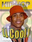 LL Cool J (Hip Hop (Mason Crest Hardcover)) Cover Image