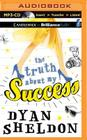 The Truth about My Success Cover Image