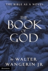 The Book of God: The Bible as a Novel Cover Image