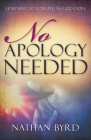 No Apology Needed: Learning to Forgive as God Does Cover Image