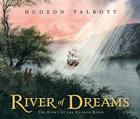 River of Dreams: The Story of the Hudson River Cover Image