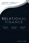 Relational Finance: The New Model to Accelerate Growth, Attract Capital, and Maximize the Value of Your Business Cover Image