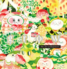 Grow: The Art of Koyamori Cover Image