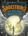 Shoestring, the Boy Who Walks on Air Cover Image