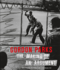 Gordon Parks: The Making of an Argument Cover Image