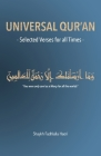 Universal Qur'an: Selected Verses for all Times Cover Image