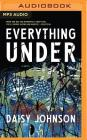 Everything Under Cover Image