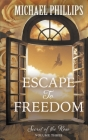 Escape to Freedom (Secret of the Rose #3) Cover Image