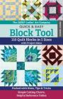 The New Ladies' Art Company Quick & Easy Block Tool: 110 Quilt Blocks in 5 Sizes with Project Ideas - Packed with Hints, Tips & Tricks - Simple Cuttin Cover Image