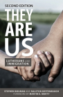 They Are Us: Lutherans and Immigration, Second Edition Cover Image