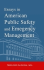Essays in American Public Safety and Emergency Management Cover Image