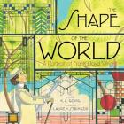 The Shape of the World: A Portrait of Frank Lloyd Wright Cover Image