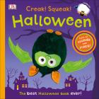 Creak! Squeak! Halloween: The Best Halloween Book Ever Cover Image