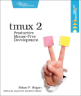 Tmux 2: Productive Mouse-Free Development Cover Image