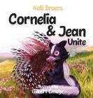 Cornelia and Jean Unite Cover Image