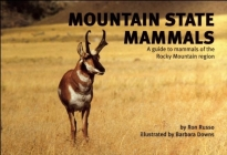 Mountain State Mammals: A Guide to Mammals of the Rocky Mountain Region (Nature Study Guides) Cover Image