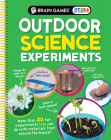 Brain Games Stem - Outdoor Science Experiments (Mom's Choice Awards Gold Award Recipient): More Than 20 Fun Experiments Kids Can Do with Materials fro Cover Image