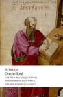 On the Soul: And Other Psychological Works (Oxford World's Classics) Cover Image