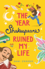 The Year Shakespeare Ruined My Life Cover Image