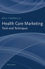 Health Care Marketing: Tools and Techniques: Tools and Techniques Cover Image
