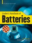 Linden's Handbook of Batteries, 4th Edition Cover Image