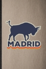 Madrid: Lined Notebook For Spain Tourist. Funny Ruled Journal For World Traveler Visitor. Unique Student Teacher Blank Composi Cover Image