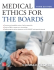 Medical Ethics for the Boards, Third Edition Cover Image