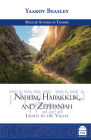 Nahum, Habakkuk, and Zephaniah: Lights in the Valley Cover Image