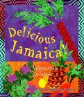 Delicious Jamaica!: Vegetarian Cuisine Cover Image