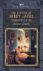 The Letters of Henry James (volume I & II) Cover Image