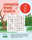 Japanese Word Search: Learn 1,200+ Essential Japanese Words Completing over 100 Puzzles Cover Image