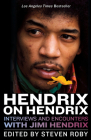 Hendrix on Hendrix: Interviews and Encounters with Jimi Hendrix (Musicians in Their Own Words) Cover Image