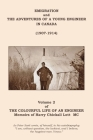 The Colourful Life of an Engineer: Volume 2 - Emigration and the Adventures of a Young Engineer in Canada (1907-1914) Cover Image