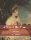 A Son at the Front: Large Print Cover Image