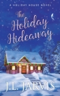 The Holiday Hideaway Cover Image