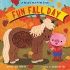 Fun Fall Day: A Touch and Feel Board Book Cover Image