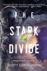 The Stark Divide: Liminal Fiction: The Ariadne Cycle Book 1 - Large Print Edition Cover Image