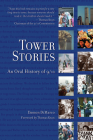 Tower Stories: An Oral History of 9/11 Cover Image