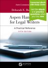 Aspen Handbook for Legal Writers: A Practical Reference [Connected eBook with Study Center] (Aspen Coursebook) Cover Image