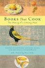 Books That Cook: The Making of a Literary Meal Cover Image