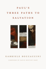 Paul's Three Paths to Salvation Cover Image