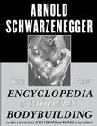 The New Encyclopedia of Modern Bodybuilding: The Bible of Bodybuilding, Fully Updated and Revised Cover Image