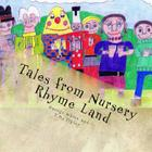 Tales from Nursery Rhyme Land Cover Image