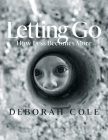 Letting Go: How Less Becomes More Cover Image